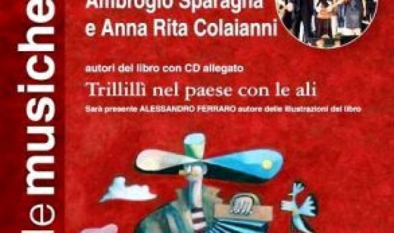 Trillillì nel paese con le ali – Al Remigio Paone con Ambrogio Sparagna e Anna Rita Colaianni